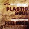 various artists - Plastic Soul / Feelings (Remixes) (Digital Soundboy SBOY017, 2008, vinyl 12'')
