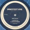 Optical - Moving 808s / High Tek Dreams (Prototype Recordings PRO009, 1997, vinyl 12'')