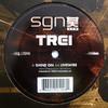 Trei - Shine On / Livewire (SGN:LTD SGN016, 2009, vinyl 12'')