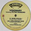 Visionary & Peter Ranking - Now (Vocal) / Girlfriend Dub (Liondub International LNDB001, 2008, vinyl 12'')