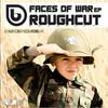 Roughcut - Faces Of War EP (Bounce Records UK BRUK007, 2008, vinyl 2x12'')