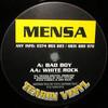 Mensa - Bad Boy / White Rock (Tearin Vinyl TVR6, 1994, vinyl 12'')