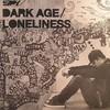 S.P.Y. - Dark Age / Loneliness (C.I.A. CIA049, 2009, vinyl 12'')