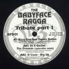 various artists - The Babyface Ragga Tribute Vol 1 (Labello Blanco BF001, 1994, vinyl 12'')