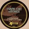 Mark C4C & Bones - Scavenger / Don't Let Them (Def Recordings Ltd DEFLTD013, 2009, vinyl 12'')
