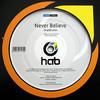 Simplification - Never Believe / Dreams (Have-A-Break Recordings HAB022, 2010, vinyl 12'')