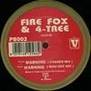 Firefox & 4-Tree - Warning (Philly Blunt PB002, 1994, vinyl 12'')