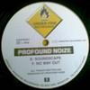 Profound Noize - Soundscape / No Way Out (Underfire UDFR001, 1997, vinyl 12'')