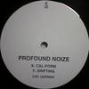 Profound Noize - Cal-Form / Drifting (Underfire UDFR005, 1997, vinyl 12'')