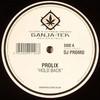 Prolix, Maldini & Vegas - Hold Back / Hall Of Mirrors (Ganja-Tek Recordings GTEK012, 2009, vinyl 12'')