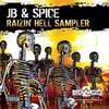 JB & Spice - Raizin' Hell LP Sampler (Back 2 Basics B2B12079, 2004, vinyl 12'')