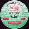 Tango - Future Followers (Formation Records FORM12024, 1993, vinyl 12'')