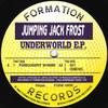 Jumping Jack Frost - Underworld EP (Formation Records FORM12036, 1994, vinyl 12'')