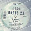 Uncle 22 - No Way / Hop (Eastside Records EAST18, 1997, vinyl 12'')