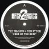 The Pilgrim & Ned Ryder - Face Of The Deep / Must Be The Music (Back 2 Basics B2B12006, 1993, vinyl 12'')