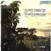 Atlantic Connection - Grape Vines / Can't Hide It (Westbay Recordings WBR004, 2008, vinyl 12'')