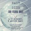 The Flava Unit - Sit On Da Bass / Watch Me Dance (Eastside Records EAST08, 1997, vinyl 12'')