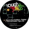 Rub-A-Dub Soldiers - Fightin' (Tough Express TOUGHEXPRESS002, 2007, vinyl 12'')