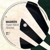 Masheen - Frozen Nature / Reversal (Habit Recordings HBT027, 2011, vinyl 12'')