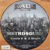 Adam F & J Majik - Metrosound (Kaos Recordings KAOS001, 2002, vinyl 12'' s/s)