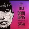 Tali - Dark Days / Lost In The Game (Audio Porn APORN011, 2011, vinyl 12'')