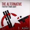 The Alternative - Faster Than Light / The Return (Baron Inc. BARONINC007, 2005, vinyl 12'')