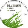 The Alternative - Bleach / Mission (Baron Inc. BARONINC008, 2006, vinyl 12'')