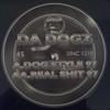 Da Dogz - Dog Style 97 / Real Shit 97 (Smokers Inc SINC1210, 1997, vinyl 12'')