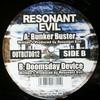 Resonant Evil - Bunker Buster / Doomsday Device (Outbreak Records OUTBLTD012, 2003, vinyl 12'')