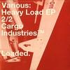 various artists - Heavy Load EP Part 2 (Cargo Industries CARGO004PT2, 2004, vinyl 12'')
