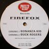 Firefox - Bonanza Kid / Buck Rogers (Philly Blunt PB006, 1996, vinyl 12'')