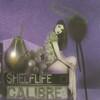 Calibre - Shelflife (Signature Records SIGCD002, 2007, 2xCD)
