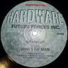Future Forces Inc. - Intensify / Who's Da Man (Renegade Hardware RH002, 1997, vinyl 12'')