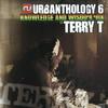 Terry T - Urbanthology 6 - Knowledge And Wisdom Mix (Nu Urban Music URBANTCD006, 2007, 2xCD, mixed)