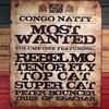 Rebel MC - Most Wanted Volume One (Congo Natty CNVLP002, 2008, vinyl 5x12'')