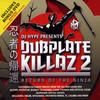 DJ Hype - Dubplate Killaz Volume 2: Return Of The Ninja (Ganja Records RPGCD002, 2006, CD, mixed)