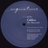 Calibre - Mr. Maverick / Highlander (Signature Records SIG005, 2004, vinyl 12'')