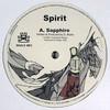 Spirit - Sapphire / Where Do We Go From Here? (Inneractive Music INNAX001, 2007, vinyl 12'')