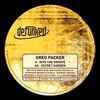 Greg Packer - Into The Groove / Secret Garden (Defunked DFUNKD010, 2002, vinyl 12'')