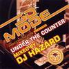 DJ Hazard - 3D Mode Recordings presents Under The Counter (3D Mode 3DMODECDMIX01, 2004, CD, mixed)