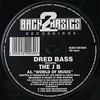 Dred Bass & The JB - World Of Music / Smokin' Cans (Back 2 Basics B2B12030, 1995, vinyl 12'')
