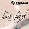 various artists - Time Travel Volume 1 (Fokuz Recordings FOKUZTRAVEL001, 2010, file)
