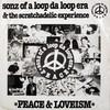 Sonz Of A Loop Da Loop Era & The Scratchadelic Experience - Peace & Loveism / Freedomism (Suburban Base SUBBASE14, 1992, vinyl 12'')