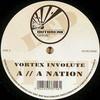 Vortex Involute - A Nation / The Pain (Outbreak Records OUTBLTD025, 2005, vinyl 12'')