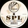 SPL - To The Teeth / Soul (Outbreak Records OUTBLTD027, 2005, vinyl 12'')