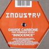 Davide Carbone - Innocence (Industry Recordings 12IND005, 2002, vinyl 12'')