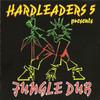 various artists - Hardleaders 5 Presents Jungle Dub (Kickin Records KICKCD12, 1994, CD compilation)