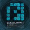 Forbidden Society - Attack The Beautiful / Despised (Prspct Recordings PRSPCTLTD004, 2011, file)