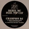 Blackstar feat. Top Cat - Champion DJ (remixes) (Congo Natty CONGONATTYREMIX3, 2005, vinyl 12'')